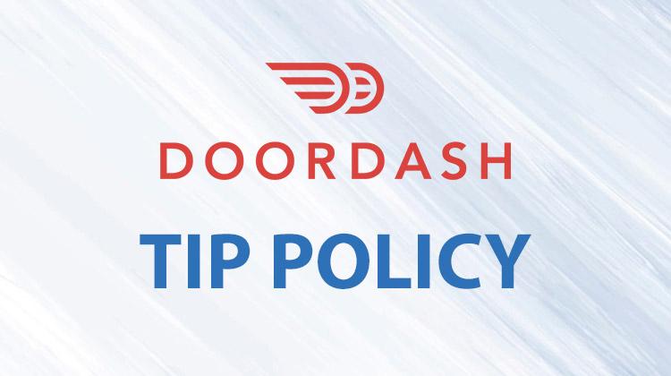 doordash tip policy