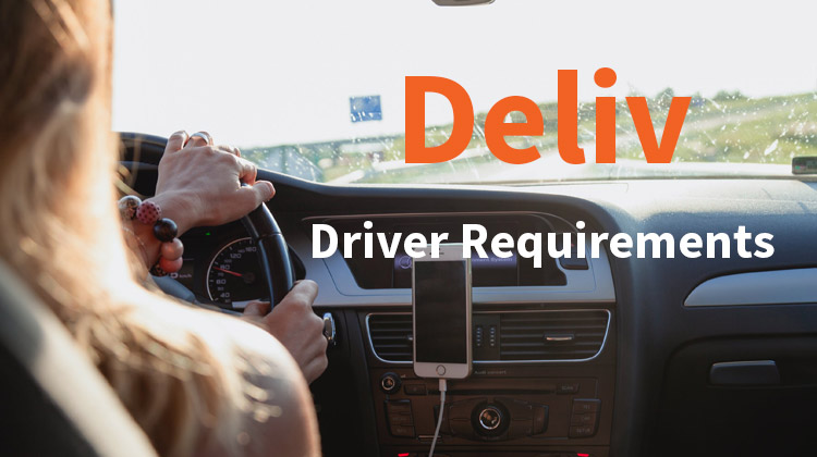 deliv driver requirements
