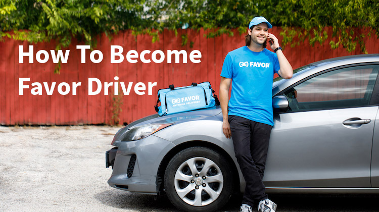 how to become a favor driver