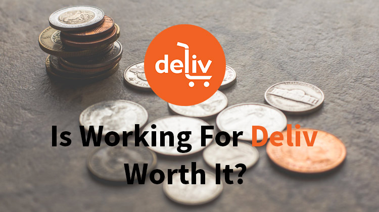 is working for deliv worth it
