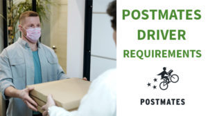 postmates driver requirements